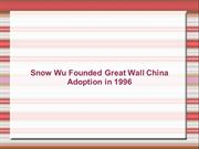 Snow Wu Founded Great Wall China Adoption in 1996
