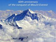60th anniversary of the conquest of Mount Everest