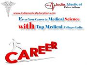 Favor Your Career in Medical Science with Top Medical Colleges India