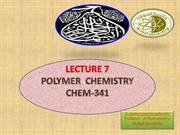 Chem-341 -LEC 7 ,  Micro structure and  properties  of polymers