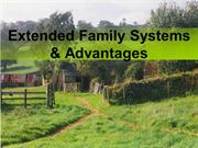 Extended Family Systems & Advantages