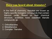 Have you heard about titanates