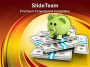 Piggy Bank On Dollar Bills Notes PowerPoint Templates PPT Themes And G