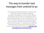 The way to transfer text messages from android to pc