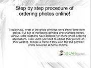 Step by step procedure of ordering photos online!