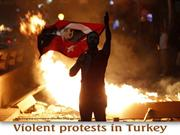 Violent Protests in Turkey