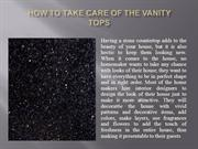 How to Take Care of the Vanity Tops