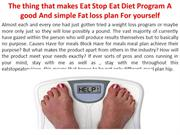 The thing that makes Eat Stop Eat Diet Program A good And simple Fat l