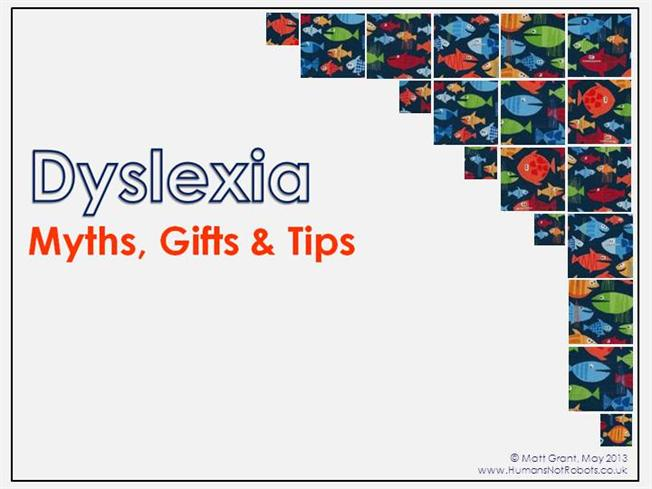 Understanding Dyslexia Dyslexia The Gift >> Dyslexia Myths Gifts Tips Authorstream