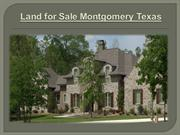 Land for Sale Montgomery Texas