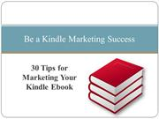 30 Tips for Marketing Your Kindle Ebook