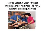 How To Select A Great Physical Therapy School