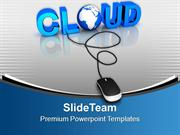 Cloud With Computer Mouse Technology PowerPoint Templates PPT Themes A