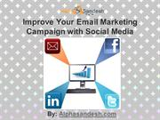 Improve Your Email Marketing Campaign With Social Media