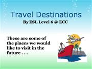 ESL Level 6 Travel Destinations