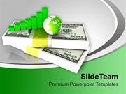 Dollar Bills With Bar Graph And Globe PowerPoint Templates PPT Themes