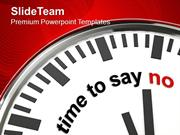 Clock With Time To Say No Business PowerPoint Templates PPT Themes And