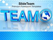 Globe With Word Team PowerPoint Templates PPT Themes And Graphics 0213