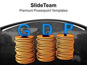 Stack Of Coins With Word GDP Finance PowerPoint Templates PPT Themes A
