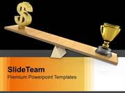 Trophy And Dollar On See Saw Balance PowerPoint Templates PPT Themes A