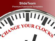 White Clock With Word Change Your Clocks PowerPoint Templates PPT Them