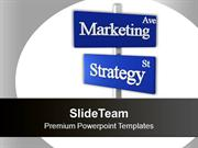 Marketing Strategy Signpost Business PowerPoint Templates PPT Themes A
