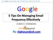 5 Tips On Managing Email Frequency Effectively