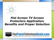 Flat Screen TV Screen Protectors Application Benefits and Proper Selec