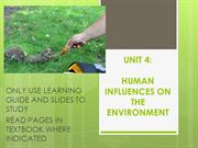 UNIT 4 HUMAN INFLUENCE ON THE ENVIRONMENT