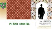 ISLAMIC BANKING; Introduction