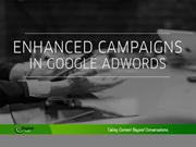 Google Adwords - Enhanced Campaigns