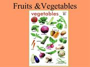 Fruits &Vegetables
