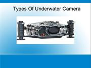 Types of underwater camera