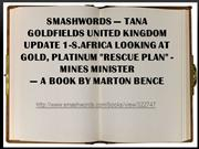 Smashwords — Tana Goldfields United Kingdom UPDATE 1-S