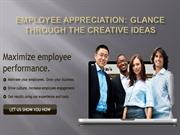 Employee Appreciation Glance Through the Creative Ideas