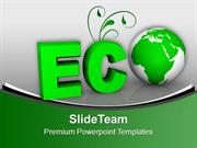 Eco World Friendly Environment PowerPoint Templates PPT Themes And Gra