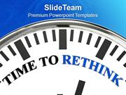 Clock Representing Time To Rethink PowerPoint Templates PPT Themes And