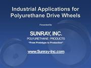Industrial Applications for Polyurethane Drive Wheels