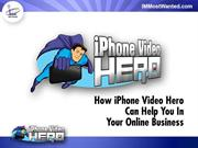 iPhone Video Hero Review & Bonus