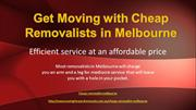 Get Moving with Cheap Removalists in Melbourne