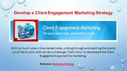 Develop a Client Engagement Marketing Strategy