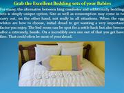 Grab the Excellent Bedding sets of your Babies