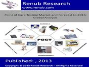 Point of Care Testing Market and Forecast to 2016
