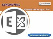 Hosted Exchange 2013 Service to Enchance Your Business