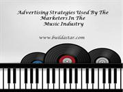 Advertising Strategies Used By The Marketers In The Music Industry