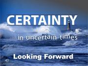 2013_06_09 Certainty in Uncertain Times_Part 2_Pastor Ron
