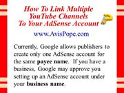 How To Link Multiple YouTube Channels To Your AdSense Account