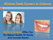 Wisdom Teeth Surgery In Oshawa