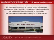 Get original Appliance Parts from A-1 Appliance