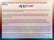 Appcore Introduces The First Technology Agnostic